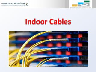 Indoor  Cables