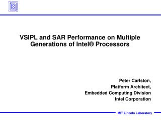 VSIPL and SAR Performance on Multiple Generations of Intel® Processors
