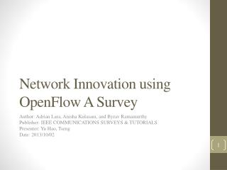 Network Innovation using  OpenFlow  A Survey