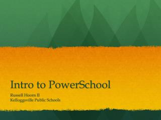 Intro to PowerSchool