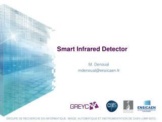 Smart Infrared Detector