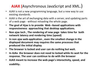 AJAX ( Asynchronous  JavaScript and XML .)