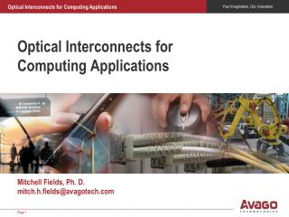 Optical Interconnects for  Computing Applications