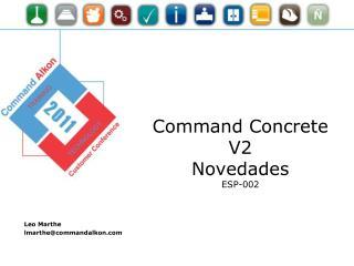 Command Concrete V2 Novedades ESP-002