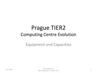 Prague TIER2 Computing Centre Evolution