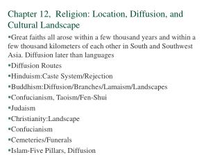 Chapter 12,  Religion: Location, Diffusion, and Cultural Landscape