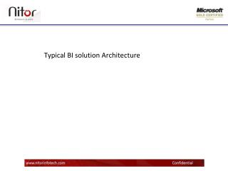 Typical BI solution Architecture
