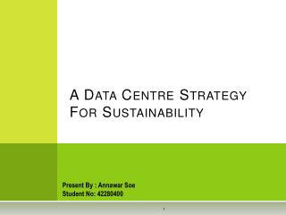 A Data Centre Strategy For Sustainability