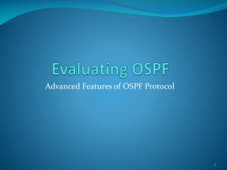 Evaluating OSPF