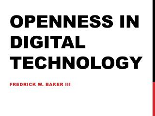 Openness in digital technology