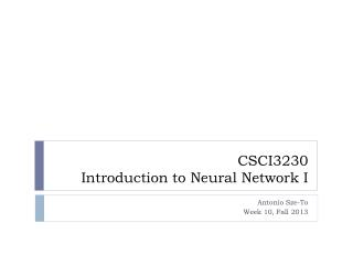 CSCI3230 Introduction  to Neural  Network I