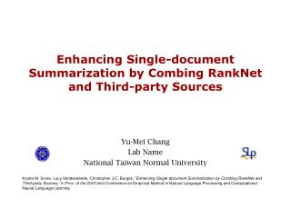 Enhancing Single-document Summarization by Combing  RankNet  and Third-party Sources