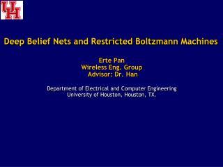 Deep Belief Nets and Restricted Boltzmann Machines