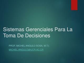 Sistemas Gerenciales Para La Toma De Decisiones