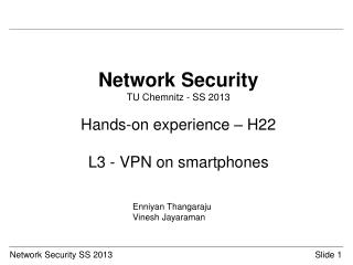 Network Security TU Chemnitz - SS 2013 Hands-on experience – H22 L3 - VPN on  smartphones