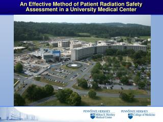 An Effective Method of Patient Radiation Safety Assessment in a University Medical Center