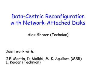 Data-Centric Reconfiguration with Network-Attached Disks