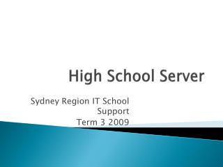 High School Server