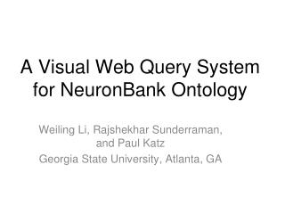 A Visual Web Query System for  NeuronBank  Ontology