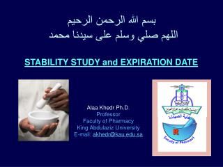 Alaa Khedr  Ph.D .  Professor  Faculty of Pharmacy King  Abdulaziz  University