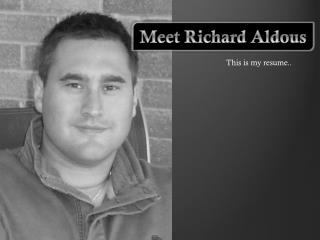 Meet Richard Aldous