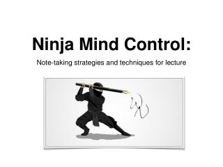 Ninja Mind Control: