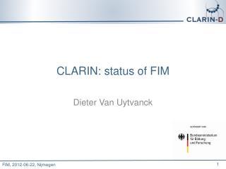 CLARIN:  status of  FIM