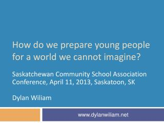 How do we prepare young people for a world we cannot imagine?