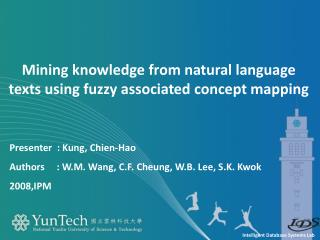 Mining knowledge from natural language texts using fuzzy associated concept mapping