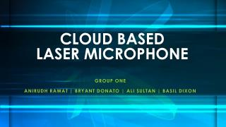 CLOUD BASED  LASER MICROPHONE