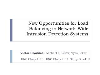 New Opportunities for Load Balancing in Network-Wide Intrusion Detection Systems