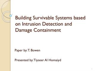 Building Survivable Systems based on Intrusion Detection and Damage Containment