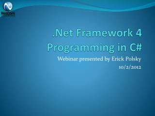 .Net  Framework 4 Programming in C#