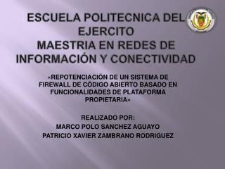 ESCUELA POLITECNICA DEL EJERCITO MAESTRIA EN REDES DE INFORMACIÓN Y CONECTIVIDAD