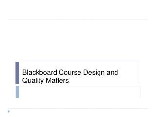 Blackboard Course Design and Quality Matters