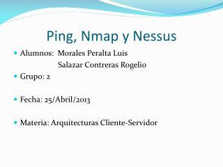 Ping, Nmap y Nessus