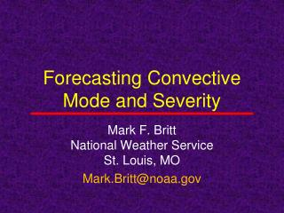 Forecasting Convective Mode and Severity