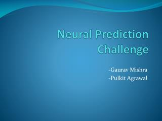 Neural Prediction Challenge