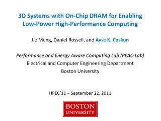 3D Systems with On-Chip DRAM for Enabling  Low-Power High-Performance Computing
