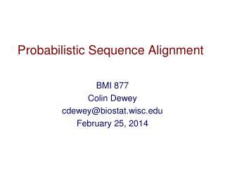 Probabilistic Sequence Alignment