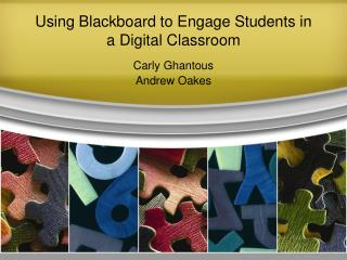 Using Blackboard to Engage Students in a Digital Classroom