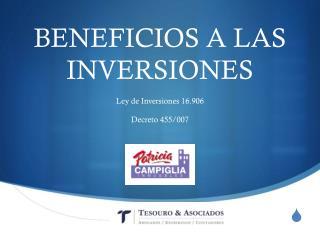 BENEFICIOS A LAS INVERSIONES