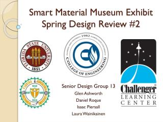 Smart Material Museum Exhibit Spring Design Review #2