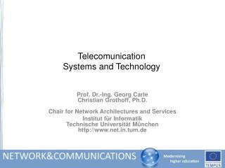 Telecomunication Systems and Technology