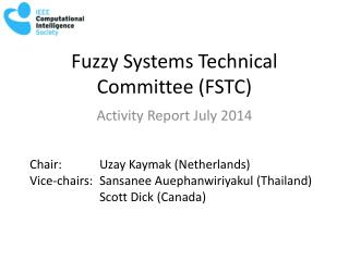 Fuzzy Systems Technical Committee (FSTC)