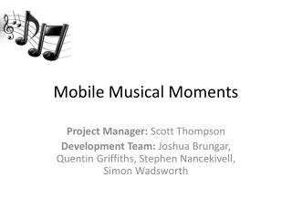 Mobile Musical Moments