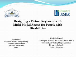 Designing  a Virtual Keyboard with Multi-Modal Access for People with Disabilities