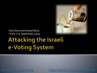 Attacking the Israeli  e-Voting System
