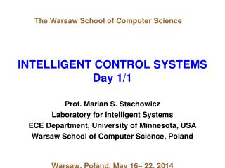 INTELLIGENT CONTROL SYSTEMS Day 1/1