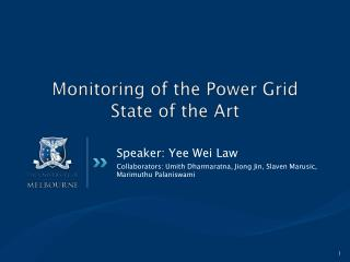 Monitoring of the Power Grid State of the Art